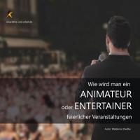 Wie wird man Animateur oder Entertainer